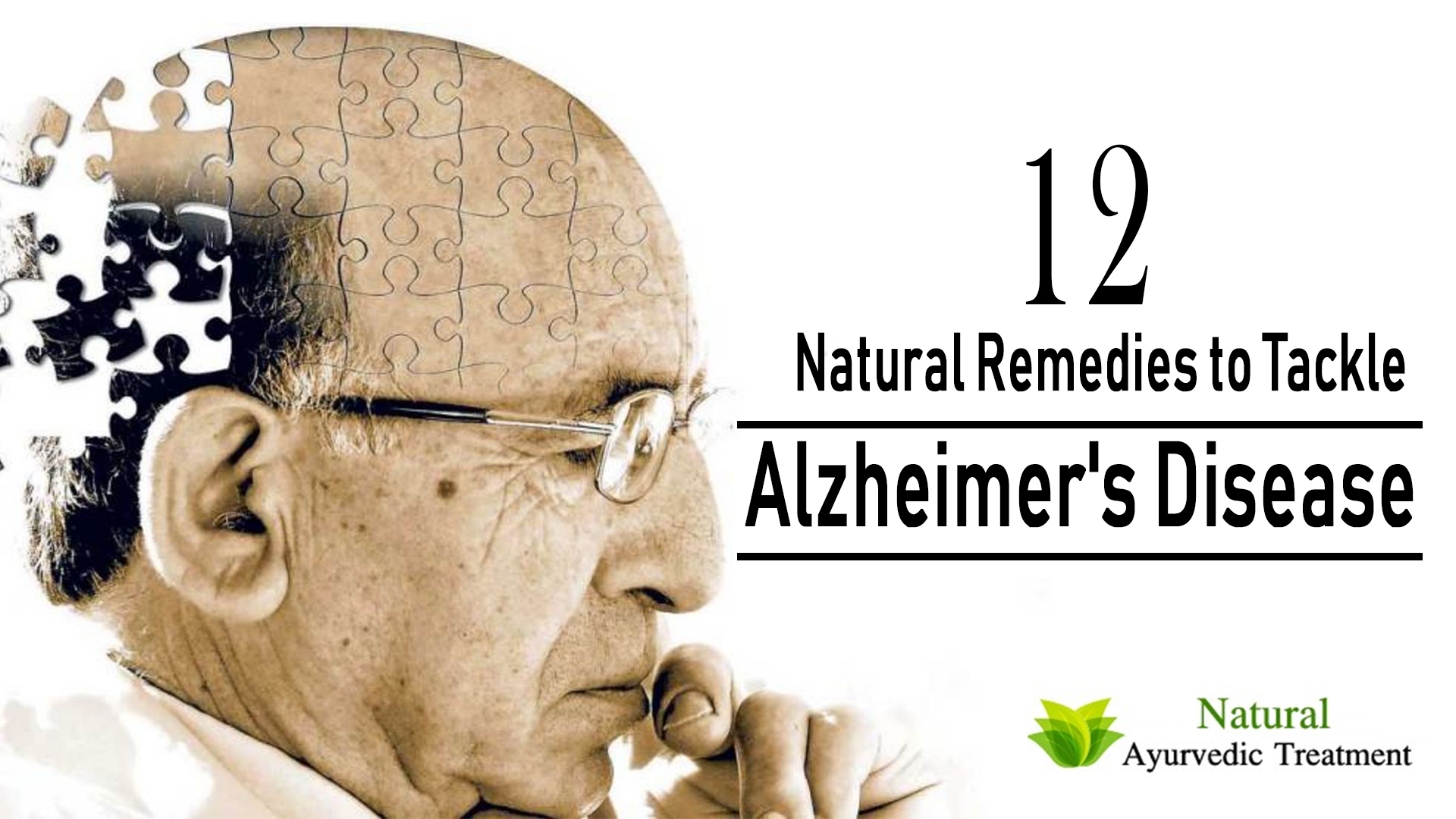 12 Natural Remedies to Tackle Alzheimer's Disease