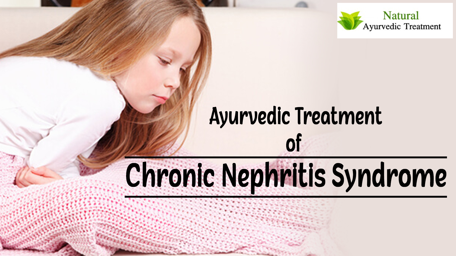 Herbal Remedies for Chronic Nephritis Syndrome - Symptoms, Causes & Treatment