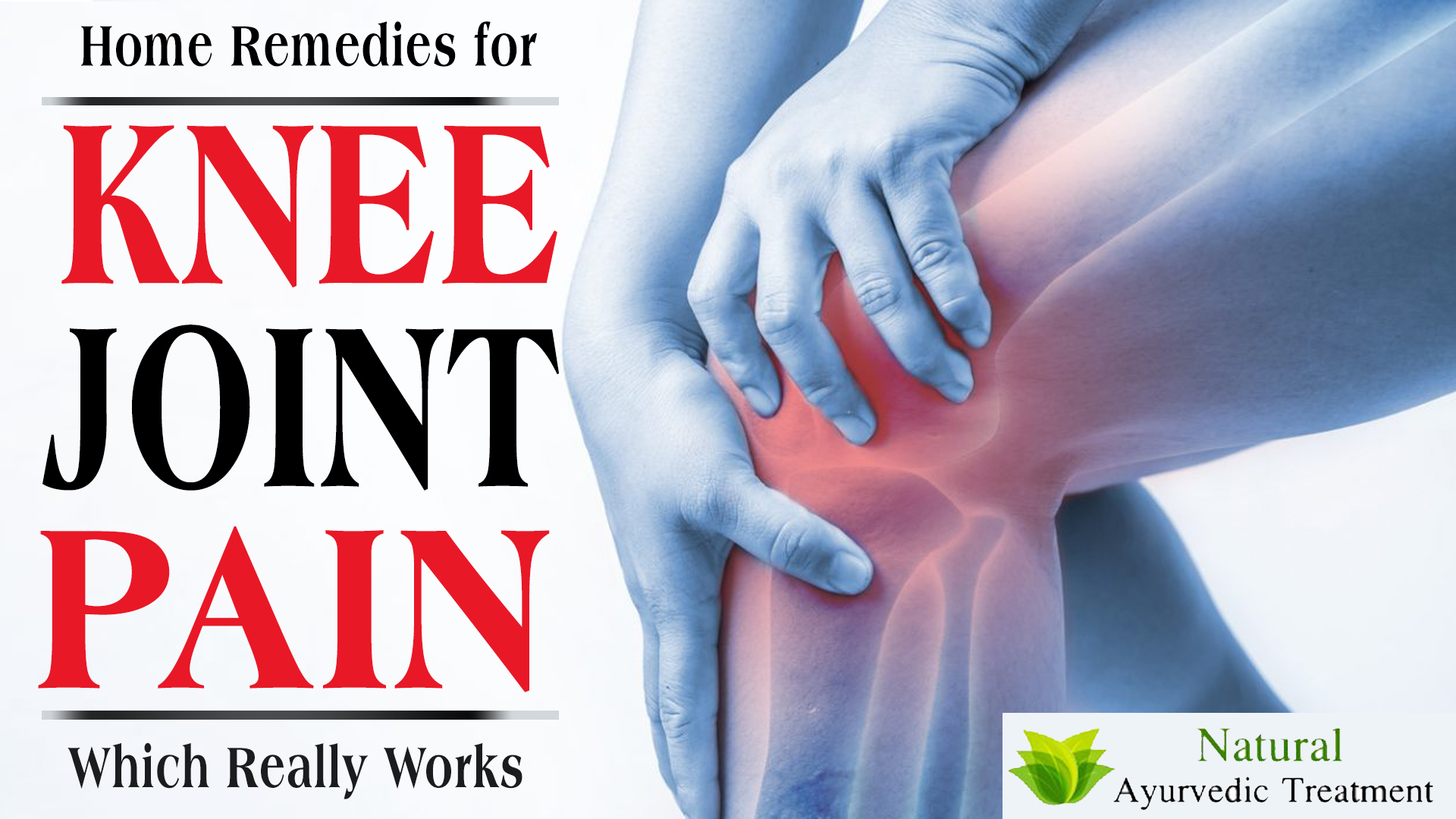 Top 6 Home Remedies for Knee Joint Pain Which Really Works