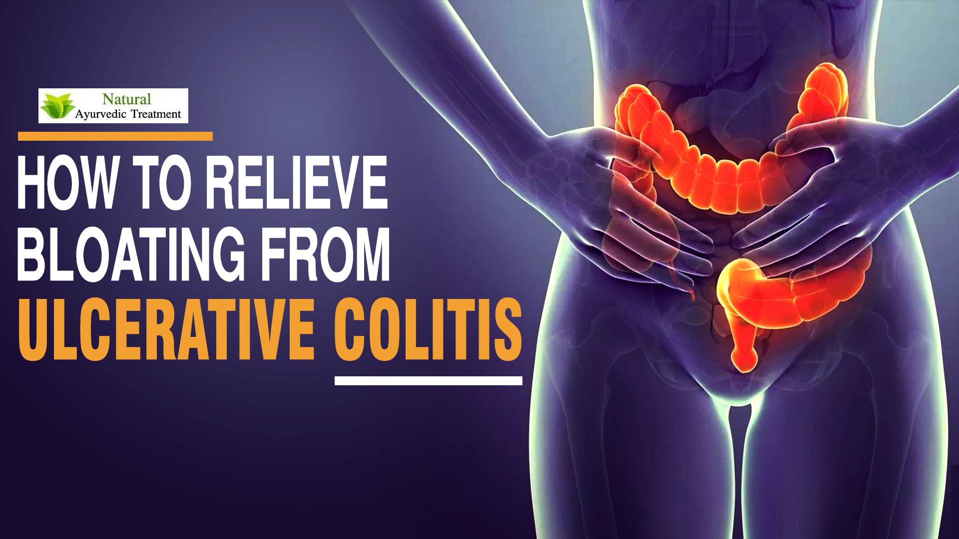 How to Relieve Bloating from Ulcerative Colitis?