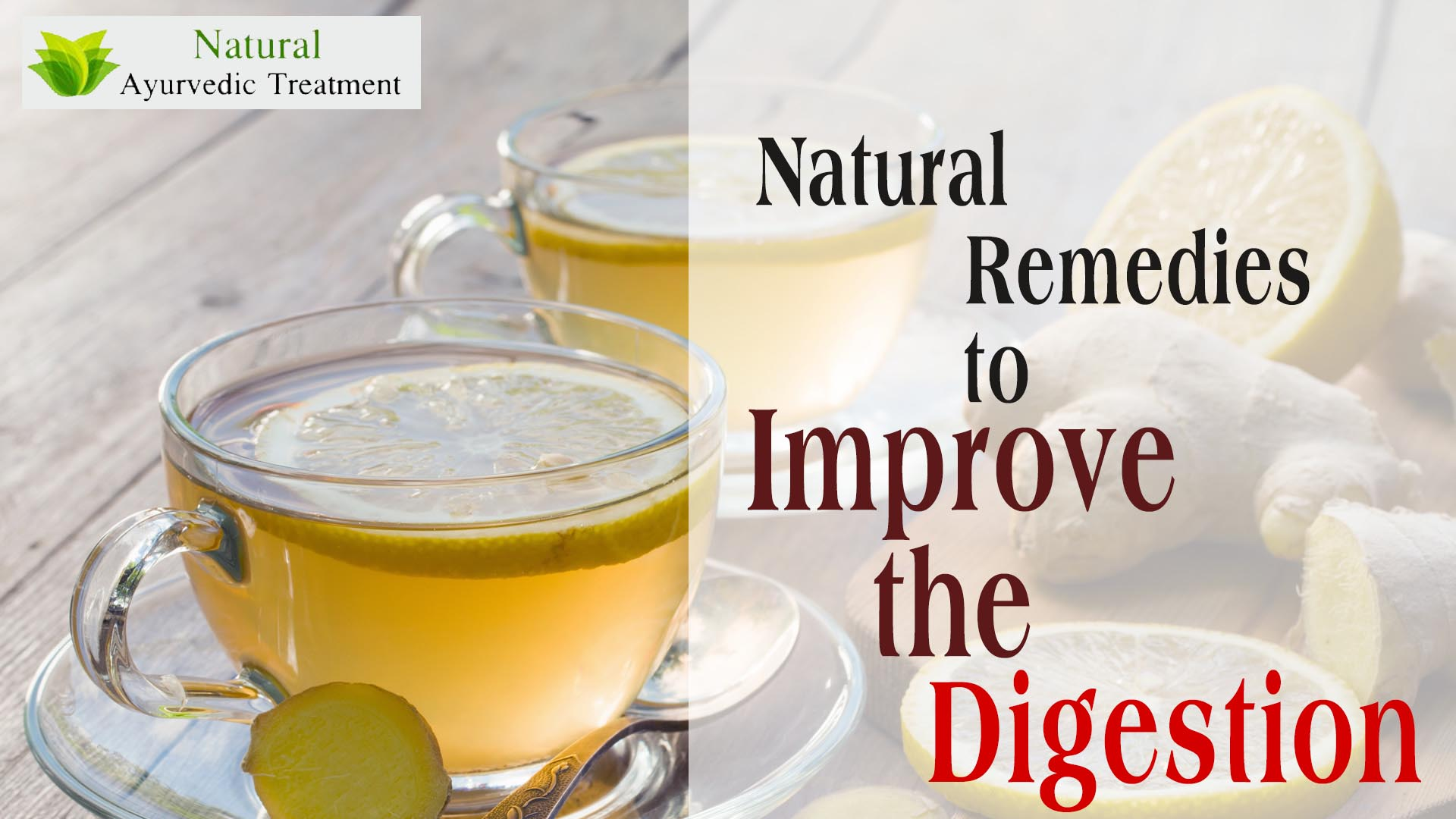 Natural Remedies to Improve the Digestion