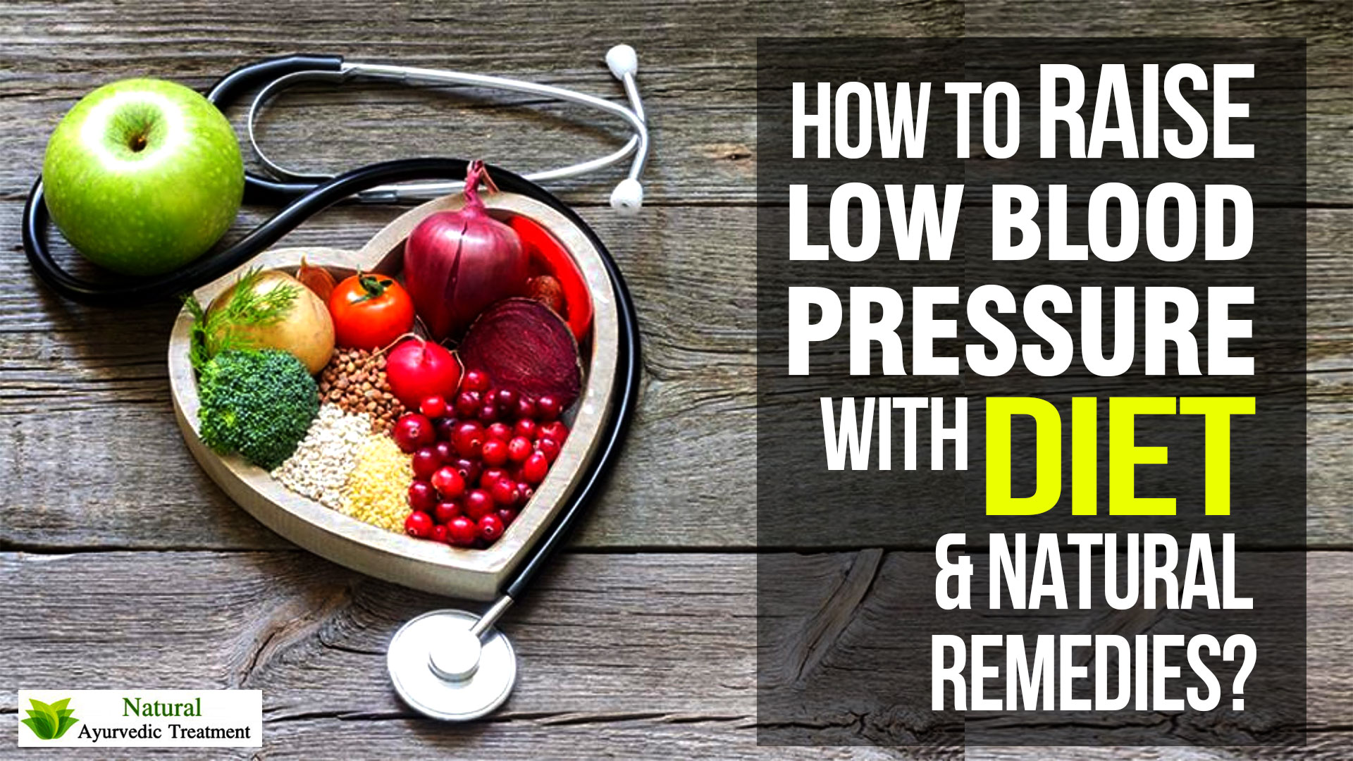 How to Raise Low Blood Pressure with Diet and Natural Remedies?