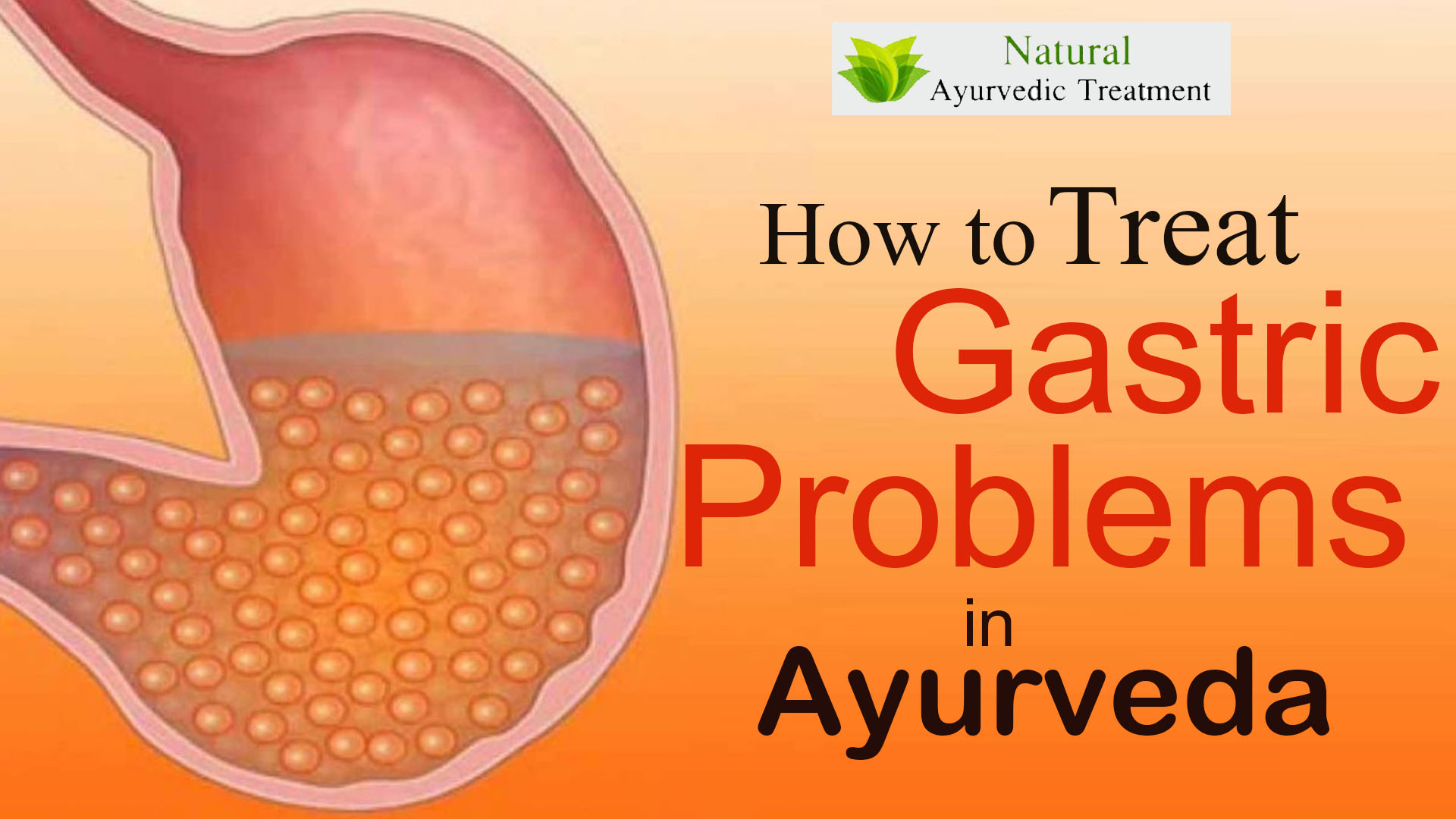 How to Treat Gastric Problems in Ayurveda?