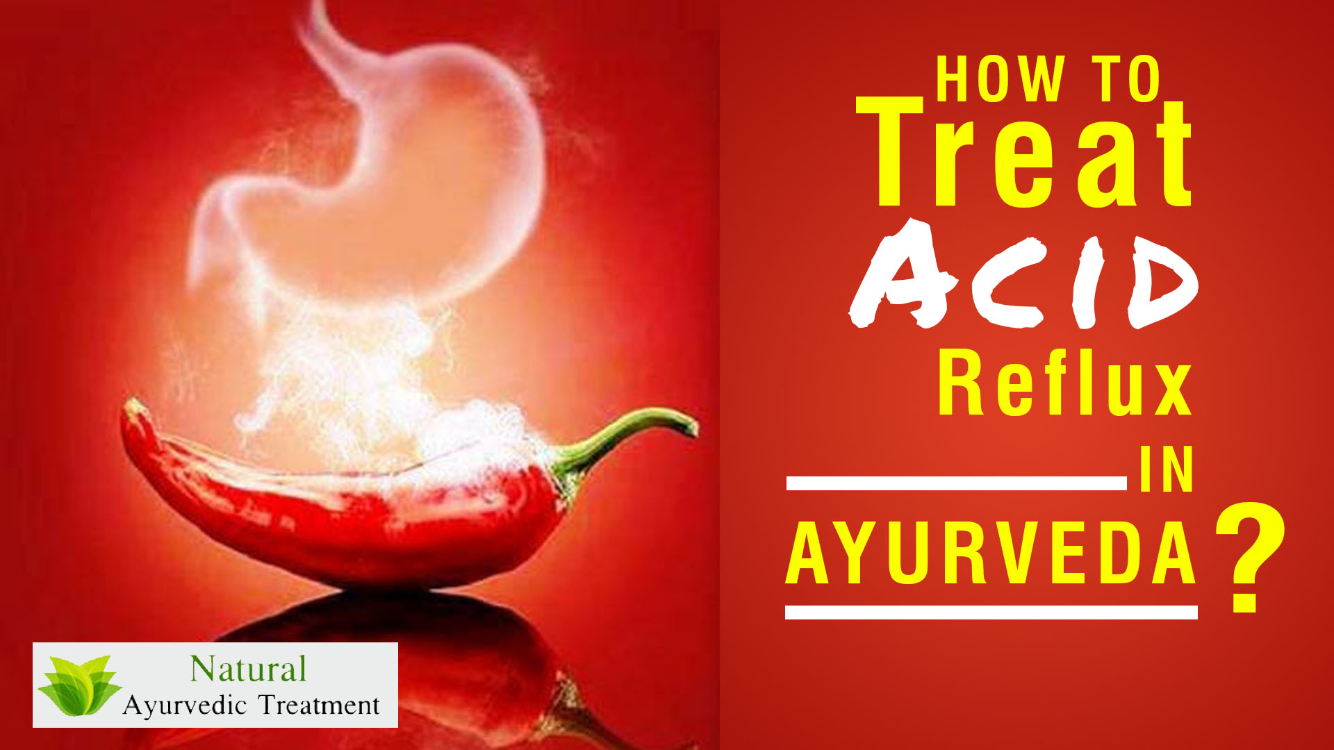 How to Treat Acid Reflux in Ayurveda?