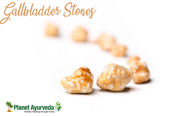 Gallbladder Stones and Its Ayurvedic Management