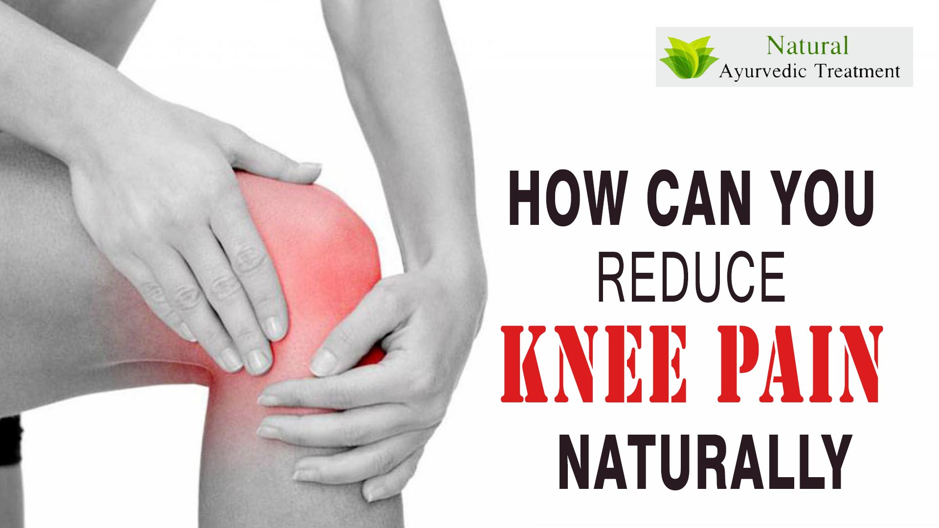 How Can You Reduce Knee Pain Naturally at Home?