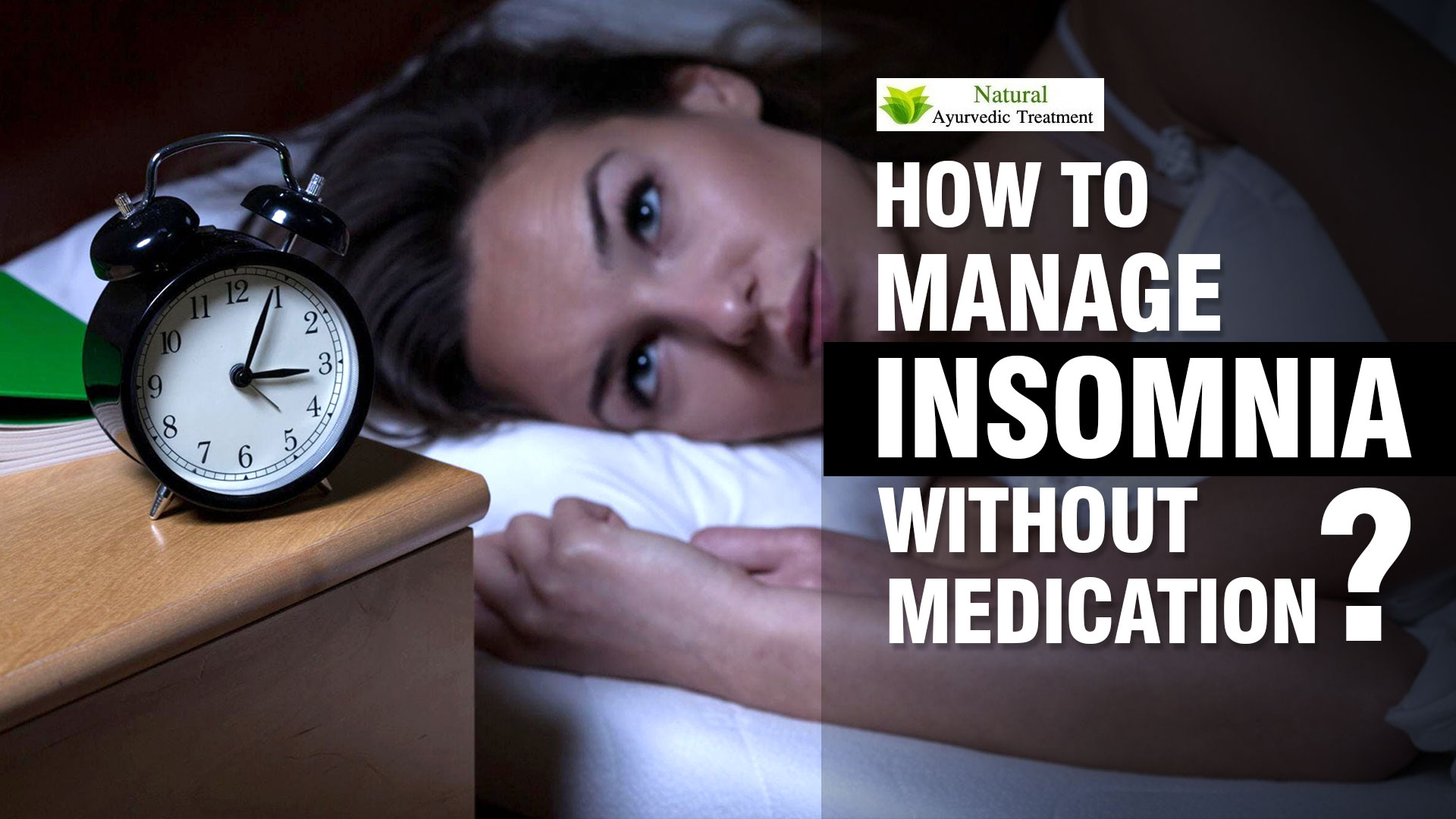How to Manage Insomnia without Medication?