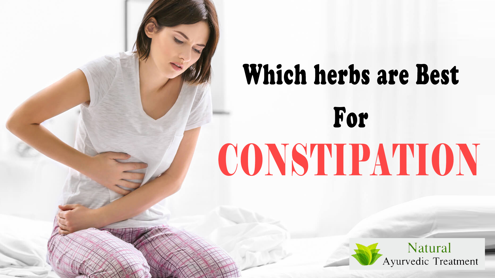 Which Herbs are Best for Constipation ?